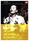 Holiday, Billie - The Life And Artistry Of Lady Day