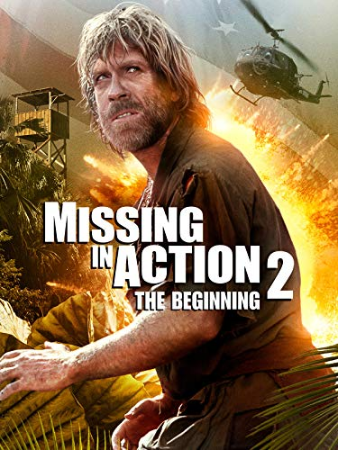 Missing in Action 2 The Beginning (Missing In Action 2 The Beginning 1985)