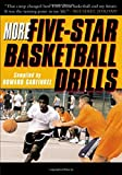 More Five-Star Basketball Drills, Howard Garfinkel, 0071418482