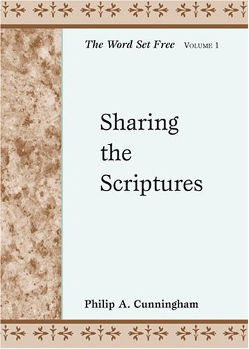 Sharing the Scriptures: The Word Set Free, Volume 1 (Stimulus Books)