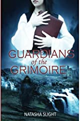 Guardians of the Grimoire by Natasha Slight (November 29,2011) Paperback