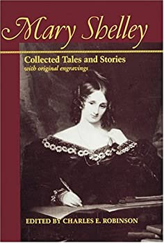 Mary Shelley: Collected Tales and Stories with original engravings 0801817064 Book Cover