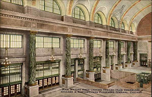 Northwestern Train (Main Waiting Room Looking Toward Train Concourse, Chicago & Northwestern Passenger Terminal Original Vintage Postcard)