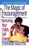 The Magic of Encouragement, Stephanie Marston, 0671732730