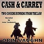 Cash and Carrey | Orin Vaughn