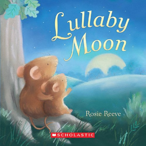 Lullaby Moon (Book Baby Lullaby)