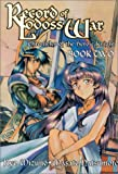 Record Of Lodoss War Chronicles Of The Heroic Knight Book 2 (Record of Lodoss War (Graphic Novels))