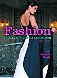 Fashion: From Concept to Consumer (9th Edition): Gini