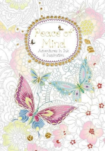 Peace of Mind (Colouring Book): Adventures in Ink and Inspiration (Colouring - Daisy Seals