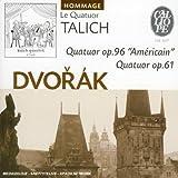 Dvorak - Quatuor op.96 'Americain', op.61
