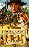 Blazing Six-Guns, Kit Dalton, 0843936118