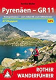 Pyrenäen - GR 11: Transpirinaica - vom Atlantik zum Mittelmeer. 47 Etappen. Mit GPS-Tracks (Rother Wanderführer)