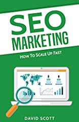 SEO Marketing: How to Scale up Fast is your guide to SEO that will allow you to appear on the SERP as quickly as possible. This handy manual will teach you effective ways to scale up your SEO and generate traffic to your website or blog. In t...