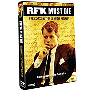 RFK Must Die: The Assassination of Bobby Kennedy (2007)