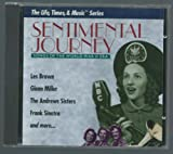Sentimental Journey: Songs of the World War II Era