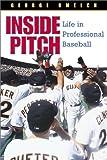Inside Pitch, George Gmelch, 1560989882
