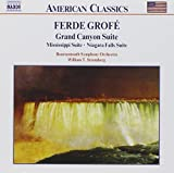 Grofe: Grand Canyon Suite / Mississippi Suite