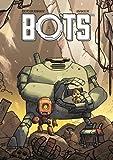 vignette de 'Bots - série en cours n° 1<br /> Bots (Steve Baker)'