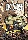 Bots, tome 1 par Ducoudray