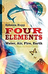 Four Elements: Water, Air, Fire, Earth