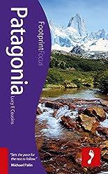 Patagonia Footprint Focus Guide (Footprint Focus Patagonia)