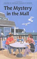 The Mystery in the Mall (The Boxcar Children Mysteries #72)
