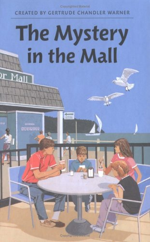 The Mystery in the Mall - Book #72 of the Boxcar Children