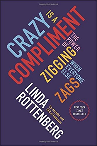 Crazy Is a Compliment  The Power of Zigging When Everyone Else Zags -  Livros na Amazon Brasil- 9781591846642 e6b64f9216