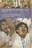 Indonesian Politics and Society: A Reader, , 0415262615