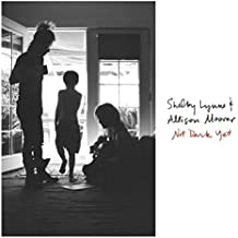 Shelby Lynne & Allison Moorer - 'Not Dark Yet'