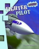 Fighter Pilot, Jameson Anderson, 1410925013