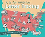 img - for A is for America Letter Tracing: 50 States of Fun ABC Practice book / textbook / text book