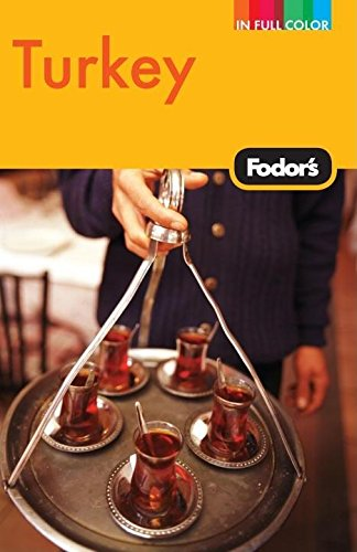 Fodor's Turkey, 7th Edition (Full-color Travel Guide)