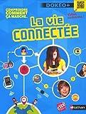 vignette de 'La vie connectée (Stéphan Julienne)'