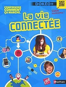 """Afficher """"La vie connectée"""""""