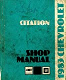 ST-365-83 Chevrolet Citation Shop Manual 1983 Used