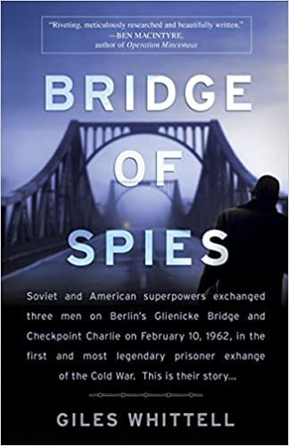 Amazon Fr Bridge Of Spies Giles Whittell Livres
