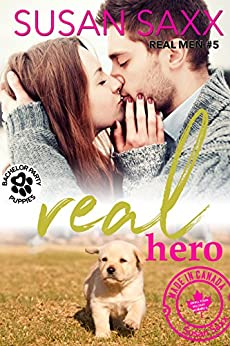 Real Hero: Small Town Military Romance (Real Men Book 4) by [Saxx, Susan, Bachelor Party Puppies]