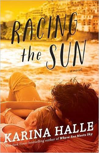 Racing The Sun A Novel Karina Halle 9781476796444 Amazon Books