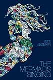 The Mermaids Singing, Esti Jedeikin, 098270593X