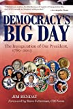 Democracy's Big Day, Jim Bendat, 1935278479