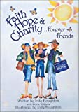Faith, Hope, and Charity Gift Book, Jody Houghton, 0310985374