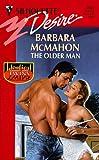 The Older Man, Barbara Mcmahon, 0373761619