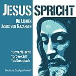 Jesus spricht: Die Lehren des Jesus von Nazareth |  div.