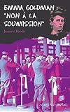 Emma Goldman : non à la soumission