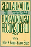 Secularization and Fundamentalism Reconsidered, Shupe, Anson, 0913757977