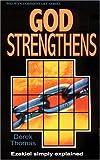God Strengthens: Ezekiel Simply Explained (Welwyn Commentary Series)
