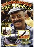 Remembering Fred Dibnah [DVD]