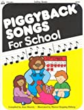 Piggyback Songs for School, Totline Staff, 0911019448