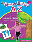 Movement Activities A to Z, Holly Burns, 1420687573